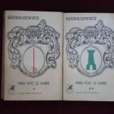 Henryck Sienkiewicz - Prin foc si sabie - 488660
