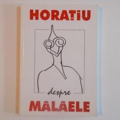 HORATIU DESPRE MALAELE, 2008 - Carte Cinematografie