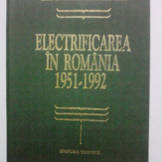 Electrificarea in Romania 1951- 1962 / R5P2F - Carti Energetica
