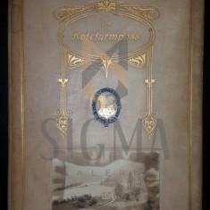 GUSTAV BARON BEDEUS - DER ROTETURMPASS und DIE ROTETURMBAHN die Hauptlinie zum Scwartzen Meere und in den Orient, SIBIU 1910 - Carte de colectie