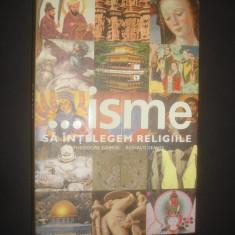 THEODORE GABRIEL * RONALD GEAVES - ISME SA INTELEGEM RELIGIILE, Rao