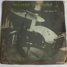 Muzica Jazz electrecord, VINIL - VINIL L.P. ISTORIA JAZZULUI 3 STILUL SWING(I) IN STARE BUNA
