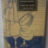 Beletristica - NICOLAE DUMITRIU - VOIAJ DE NUNTA