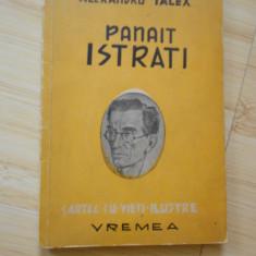 Carte veche - ALEXANDRU TALEX--PANAIT ISTRATI