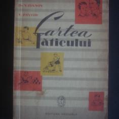 V. IVANOV, V. PAVLID - CARTEA TATICULUI