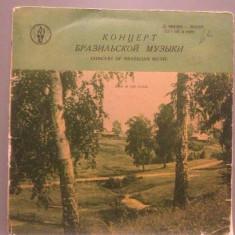CONCERT OF BRAZILIAN MUSIC (USSR/MK) - VINIL/stare FOARTE BUNA - Muzica Latino Altele