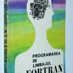 Calculatorul Felix C 256 - Programarea in limbajul Fortran - 1978 - Carte Informatica