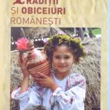 TRADITII SI OBICEIURI ROMANESTI, 2011 - Carte traditii populare