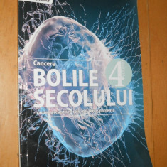 CANCERE - BOLILE SECOLULUI VOL 4 - CRISTINA BALANESCU - Carte Oncologie