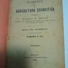 ELEMENTE DE AGRICULTURA SCIINCIFICA - ALESANDRU N. GRECIANU - 1883