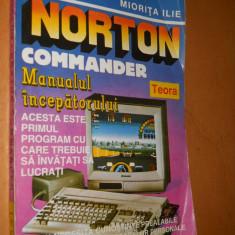 NORTON COMMANDER - MANUALUL INCEPATORULUI - MIORITA ILIE - Carte software, Teora