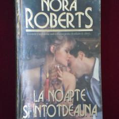 Nora Roberts - La noapte si intotdeauna - 591804 - Roman dragoste