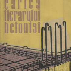 Corneliu Silistrarianu - Cartea fierarului betonist - 600674 - Carti Constructii