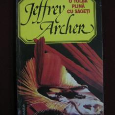 Jeffrey Archer - O tolba plina cu sageti - 598047 - Roman