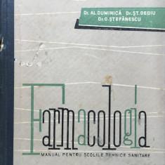 FARMACOLOGIA - Manual pentru scolile sanitare - Duminica, Dediu, Stefanescu - Carte Farmacologie