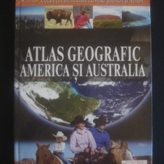 ATLAS GEOGRAFIC - AMERICA SI AUSTRALIA {anul 2008, format mare 30 x 23 cm} - Carte Geografie