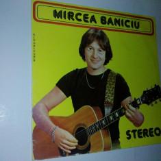 Disc vinil / vinyl MIRCEA BANICIU - Electrecord - Muzica Folk