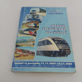 MERSUL TRENURILOR * 2004-2005 - Carti Transporturi