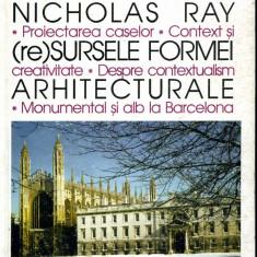 Nicholas Ray - (Re)Sursele formei arhitecturale - 446153 - Carte Arhitectura