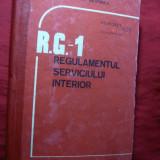 RG1 -Regulamentul Serviciului Interior- MAN 1989, cartonat, nesecret, inseriat