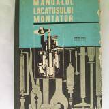 Carti Mecanica - MANUALUL LACATUSULUI MONTATOR TANASE GH