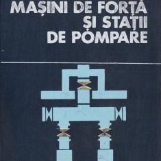 Cesar Buda - Masini de forta si statii de pompare - 569966