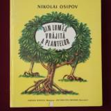 Nikolai Osipov - Din lumea vrajita a plantelor - 575387