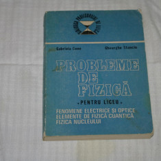 Probleme de fizica pentru liceu - Gabriela Cone - Gheorghe Stanciu - 1988 - Culegere Fizica