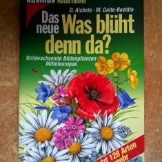 D. Aichele, M. Gole-Bechtle - Das Neue Was Bluht denn da? - Carte Literatura Germana