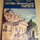 Limba si Literatura Romana manual clasa a XI a - Autor Colectiv - Manual scolar Altele, Clasa 12