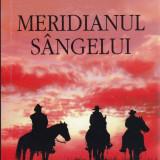 Cormac McCarthy - Meridianul sangelui - 667729 - Roman