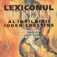 Jakob J. Petuchowski - Lexiconul Herder al intilnirii iudeo-crestine - 592027