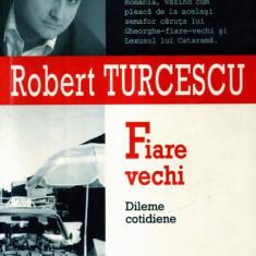 Robert Turcescu - Fiare vechi - 341071 - Carte de publicitate