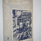 Revista Vanatorul si Pescarul Sportiv - Iulie / 1957 - Carte Hobby Sport