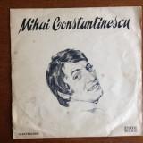 Mihai Constantinescu - vinil - Muzica Pop electrecord