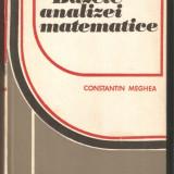 Bazele Analizei Matematice-Constantin Meghea - Carte Matematica