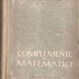 Arno Kahane-Complemente de matematici - Carte Matematica