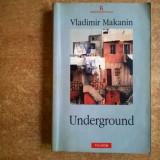 Vladimir Makanin – Underground - Roman