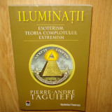 ILUMINATII -PIERRE-ANDRE TAGUIEFF - Carte Hobby Paranormal, Rao
