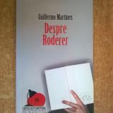 Guillermo Martinez - Despre Roderer