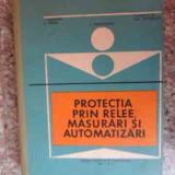 Protectia Prin Relee, masurari Si Aumatizari - Colectiv, 533764 - Carti Constructii