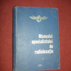 Manualul specialistului de radiolocatie - Vol.1